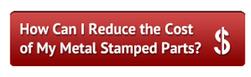 Reduce Cost of Metal Stampings Guide