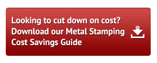 Looking to cut down on cost?Download our Metal Stamping Cost Savings Guide