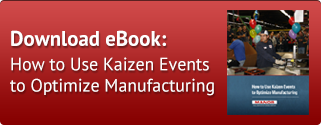 How to Use Kaizen Events to Optimize Manufacturing
