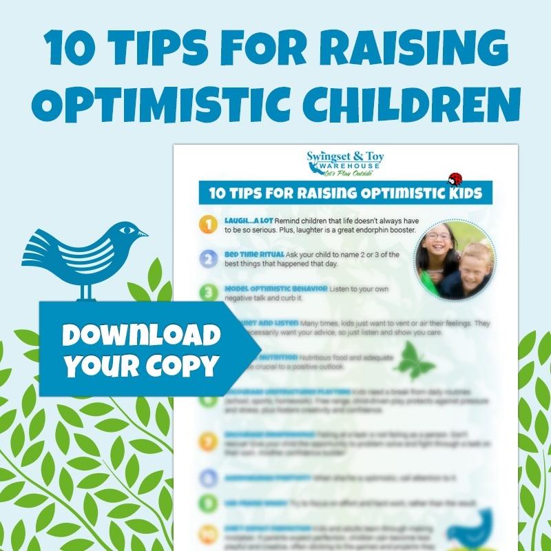 10 Tips For Raising Optimistic Kids