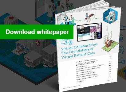 Download our Virtual Collaboration: The Foundation of Virtual Patient Care whitepaper