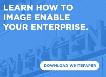 Learn how to image enable your enterprise