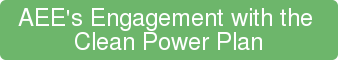 AEE's Engagement with the  Clean Power Plan