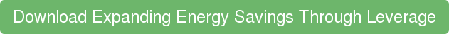 Download Expanding Energy Savings Through Leverage