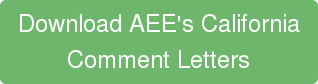 Download AEE's California Comment Letters