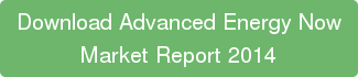 Download Advanced Energy Now Market Report 2014