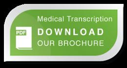 Medical Transcription Brochure download