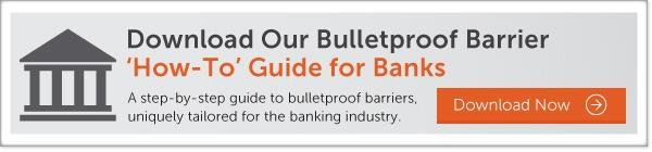 Download Our Bullerproof Barrier How-to Guide for Banks