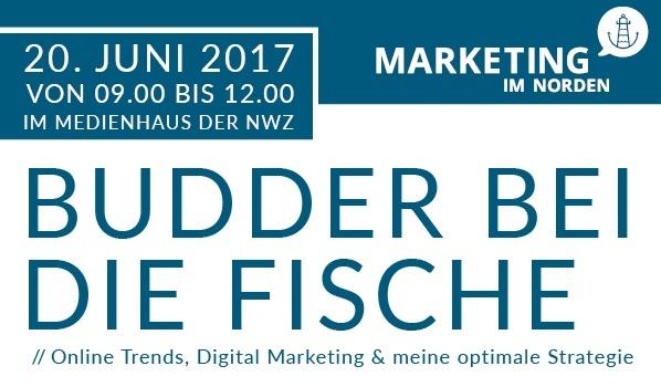 Budder bei die Fische // Online Trends, Digital Marketing & meine optimale Strategie