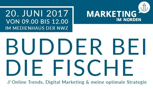 Budder bei die Fische // Online Trends, Digital Marketing & meine optimale Strategie