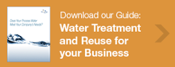 Guide: Water Treatment and Reuse for Your Business