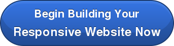 Begin Building Your Responsive Website Now