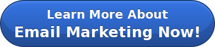 Learn More About Email Marketing Now!