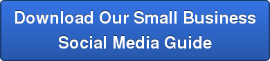 Download Our Small Business Social Media Guide