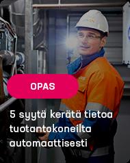 5 syytä kerätä tietoa tuotantokoneilta automaattisesti
