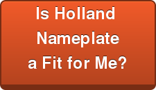 Is Holland Nameplate a Fit for Me?