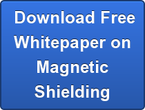 Download Free Whitepaper on Magnetic Shielding