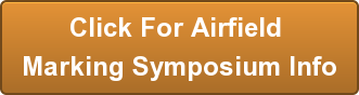 Click For Airfield Marking Symposium Info