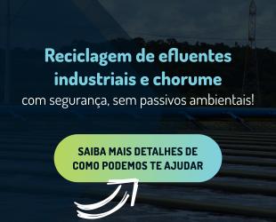 Reciclagem de Efluentes Industriais e Chorume
