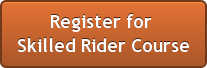 Register for  Skilled Rider Course