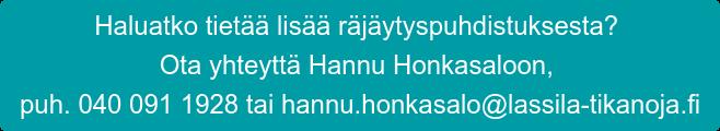 Haluatko tietää lisää räjäytyspuhdistuksesta? Ota yhteyttä Hannu Honkasaloon, puh. 040 091 1928 tai hannu.honkasalo@lassila-tikanoja.fi