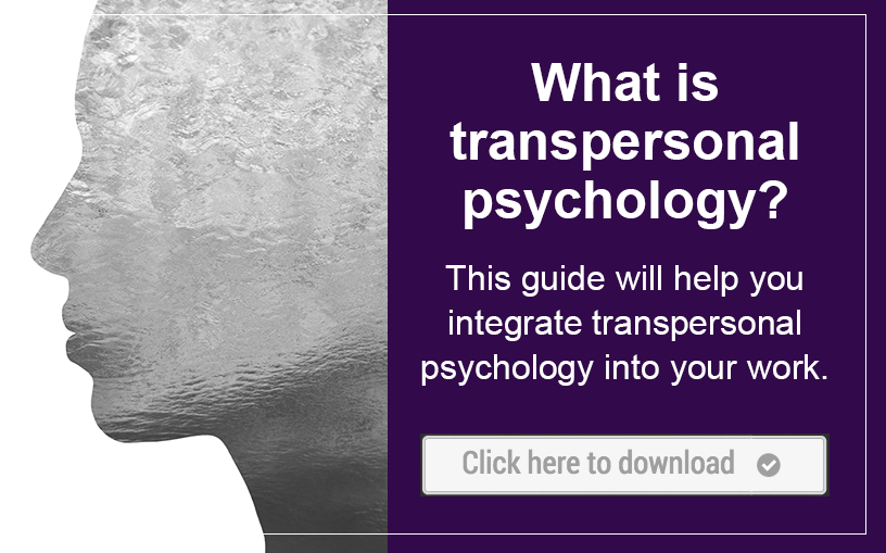 What is Transpersonal Psychology?