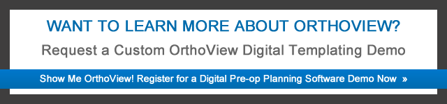 orthopedic templating software - standardizing orthopaedic digital templating key workflow