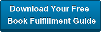 Download Your Free  Book Fulfillment Guide