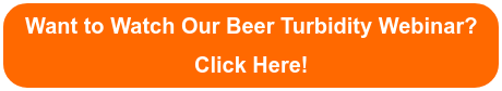Want to Watch Our Beer Turbidity Webinar? Click Here!