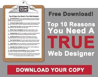 FREE DOWNLOAD - Top 10 Reasons You Need A True Web Designer