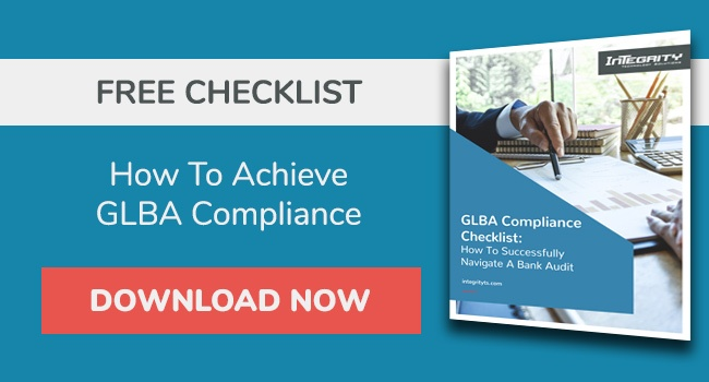 How to achieve GLBA compliance for your bank audits