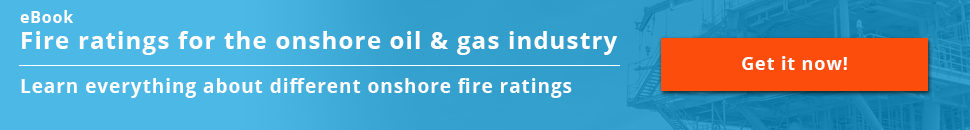 Fire rating for the onshore oil & gas industry