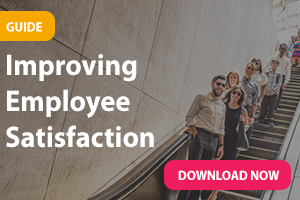 Download the Guide to Improve Employee Satisfaction