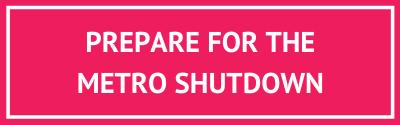 Prepare-for-the-metro-shutdown