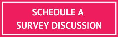schedule-a-survey-discussion
