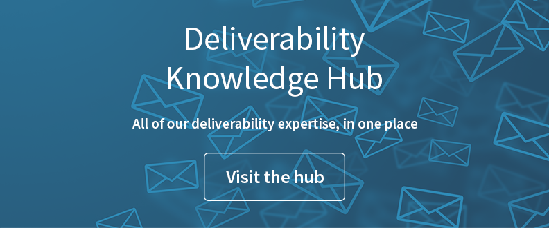 Visit the Deliverability Knowledge Hub