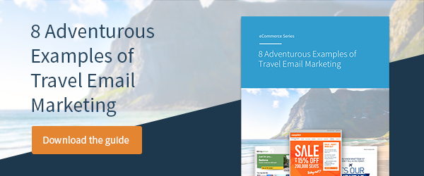 Download 8 Adventurous Examples of Travel Email Marketing