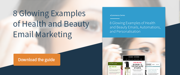 Download 8 Glowing Examples of Health and Beauty Email Marketing