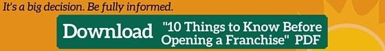 "Download ""10 Things To Know Before Opening A Franchise"" PDF"