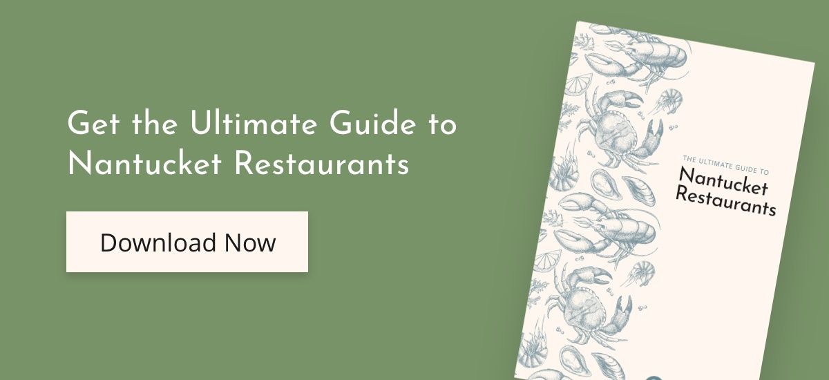 Nantucket Restaurant Guide