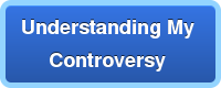 Understanding My  Controversy