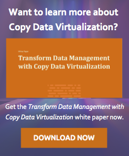 Download the Transform Data Management with Copy Data Virtualization white paper now.