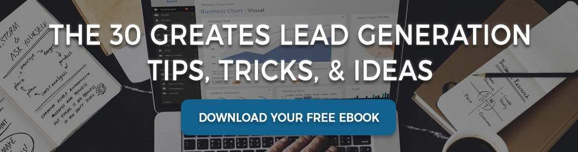 Free eBook: The 30 Greatest Lead Generation Tips, Tricks, and Ideas