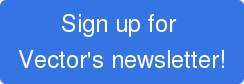Sign up for Vector's newsletter!