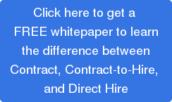 contract, contract-to-hire, direct hire: which option is best for your business?