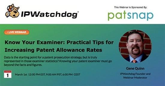 IP Watchdog webinar on increasing patent allowance rates