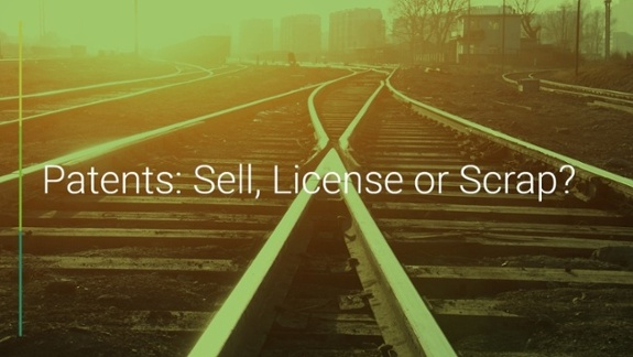 Sell, license or scrap patents?
