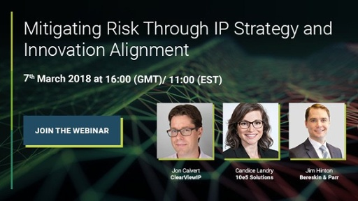 Mitigating risk through IP strategy and innovation alignment webinar PatSnap