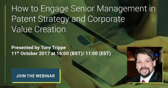 Tony Trippe webinar on how to engage senior management in IP strategy CTA banner