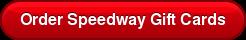 Order Speedway Gift Cards